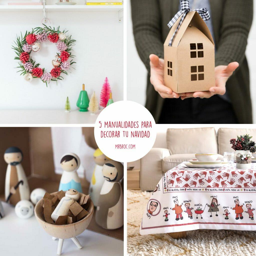 5 manualidades para decorar vuestra casa esta navidad mr for Manualidades en casa